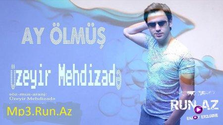 Uzeyir Mehdizade - Ay Olmus 2016 Yeni
