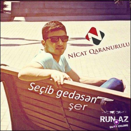 Nicat Qara NuruLu - Secib Gedesen 2016