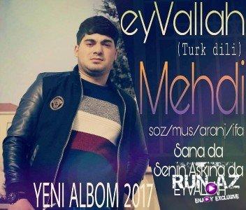 Mehdi Qudretli - EyvAllah 2017 (Yeni)