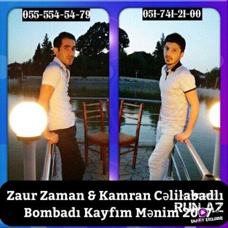 Zaur Zaman ft Kamran Celilabadli - Kayfim Menim 2017
