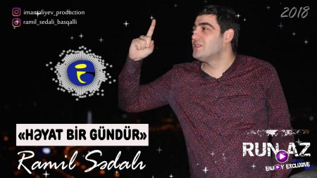 Ramil Sedali - Heyat Bir Gundur 2018