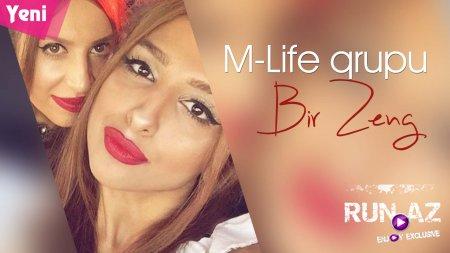 M-Life qrupu - Bir zeng 2018 eXclusive