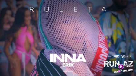 Inna - Ruleta 2017 (ft. Erik) (New)