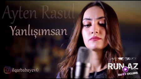 Ayten Rasul Yanlisimsan 2018 Yeni Mp3 Run Az ən Sevdiyin Mahnilari Yuklə
