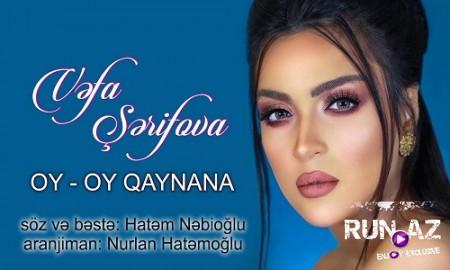 Vefa Serifova Oy Oy Qaynana 2019 Mp3 Yukle Vefa Serifova Oy Oy