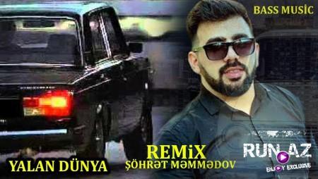 Sohret Memmedov Yalan Dunya 2020 Remix Mp3 Yukle Sohret Memmedov Yalan Dunya 2020 Remix Mp3 Indir